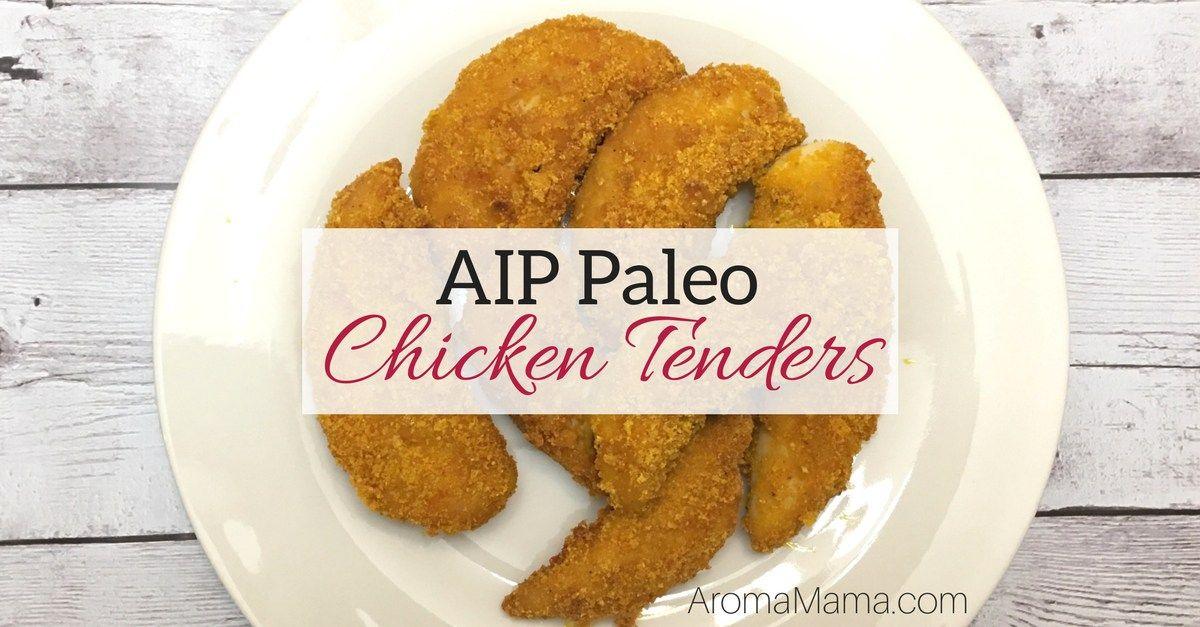 Aip chicken tenders recipe paleo chicken tenders