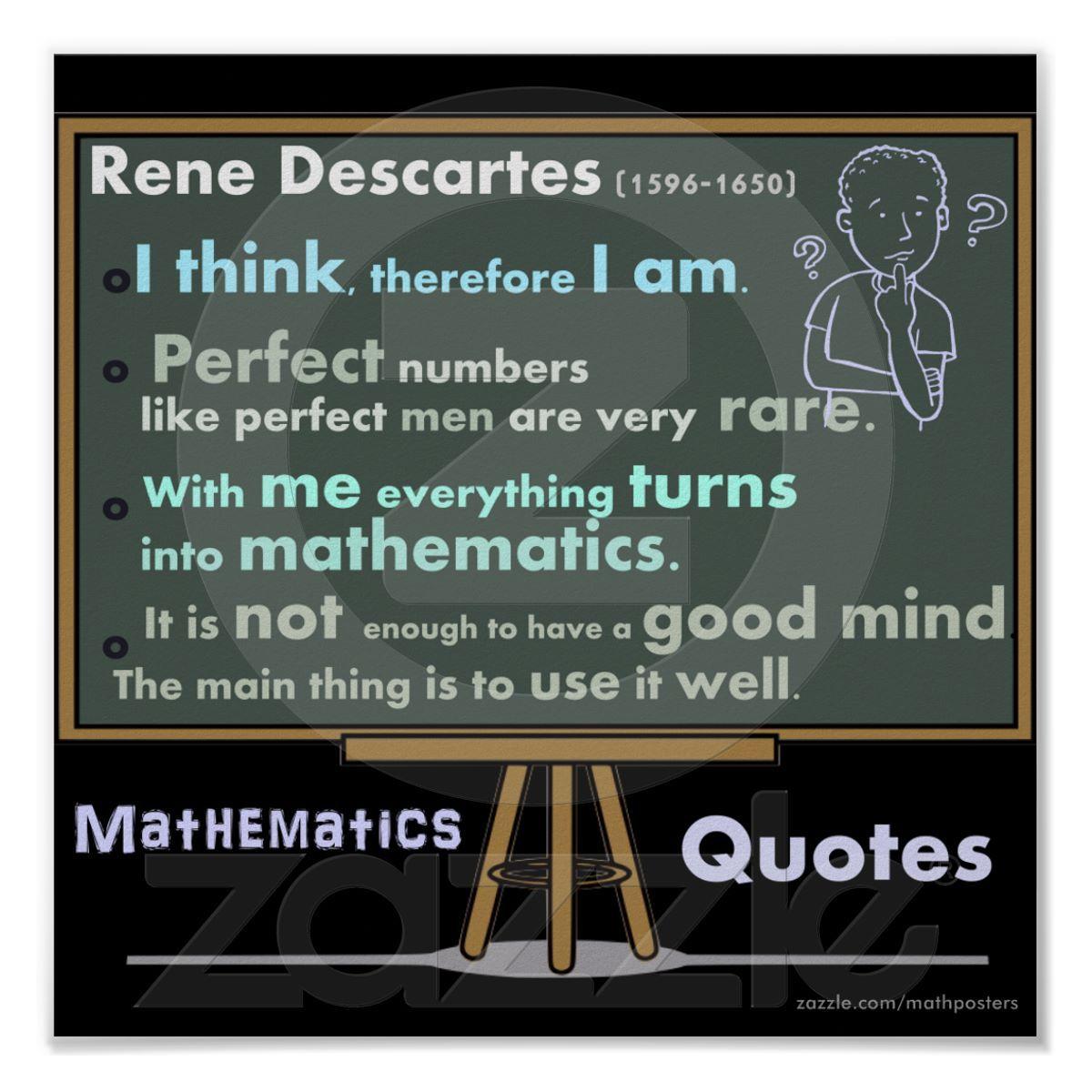 Rene Descartes Mathematics Posters Quotes from Zazzle.com ...