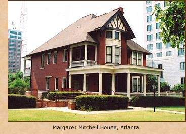 Margaret Mitchell House and Museum.   The Atlanta History Cener features a tour of the apartment where Margaret Mitchell wrote Gone With the Wind.