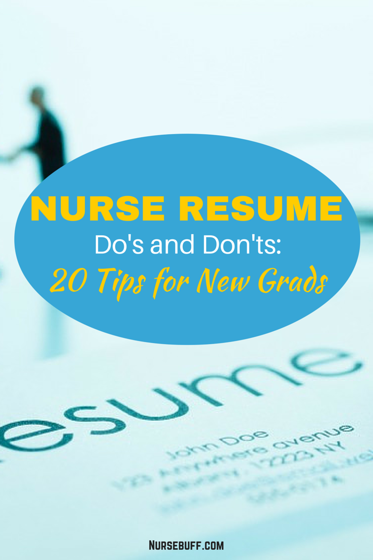 Nurse Resume Do\'s and Don\'ts: 20 Tips for New Grads | knowledge ...