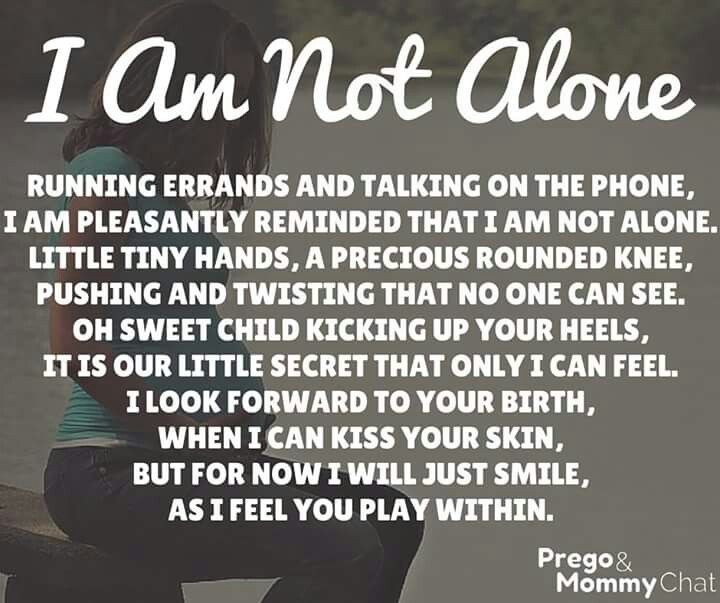 I Am Not Alone Mom Quotes Mummy Quotes Relationship Quotes