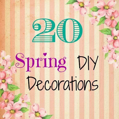 20 Spring DIY decorations Holiday decor Pinterest Diy