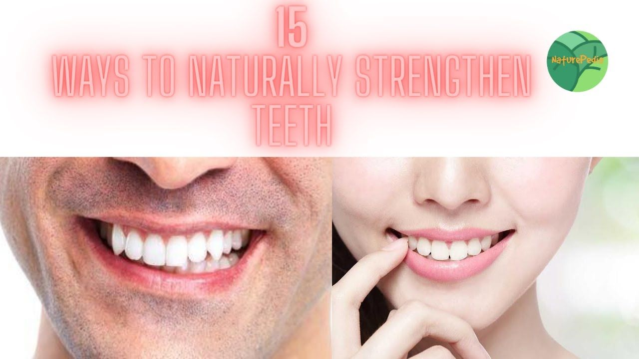 how to strengthen teeth at home