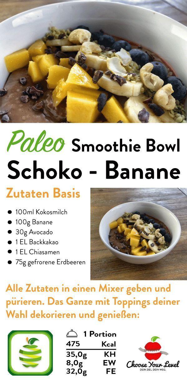 Smoothie Bowl Schoko Banane, paleo geeignet und glutenfrei, vegane smoothie frü...  