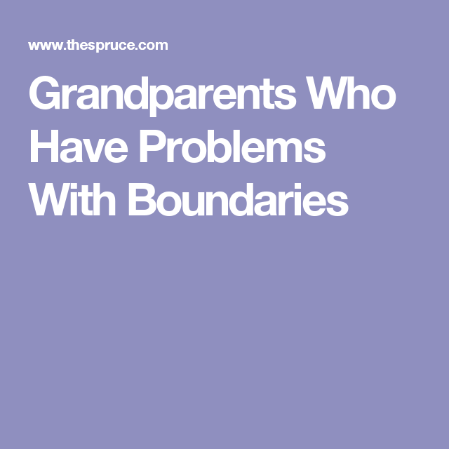 Line Between Parenting and Grandparenting Should Not Be Blurred