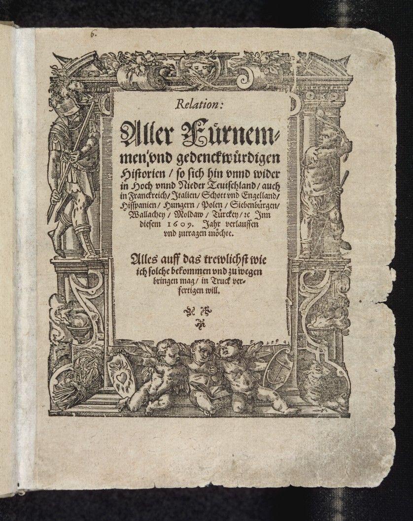 Un titular de 1609 del periódico alemán Relation, el primer periódico del mundo (publicado por primera vez en 1605). #Relation #world'sfirstnewpaper
