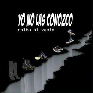 """""""Salto al vacío"""" disco debut de las madrileñas YO NO LAS CONOZCO"""
