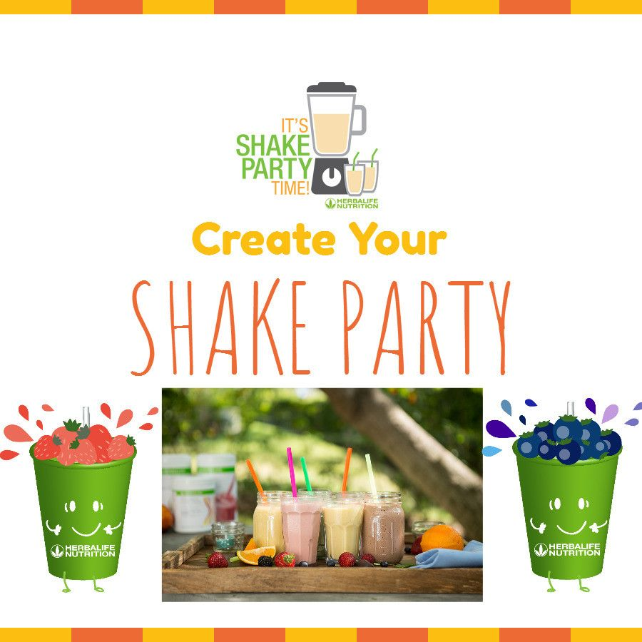 Become A Herbalife Member Creat A Shake Party Invite Friends