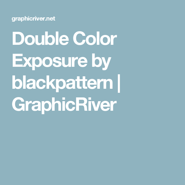 Photoshop Color Inspiration: Double Color Exposure By Blackpattern