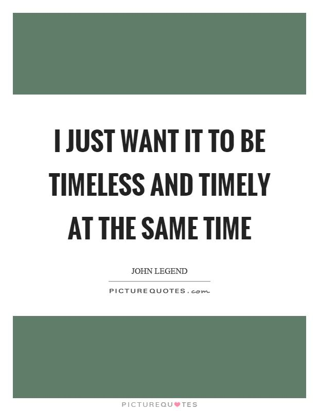 Timeless quotes timeless sayings timeless picture quotes timeless quotes timeless sayings timeless picture quotes reheart Images