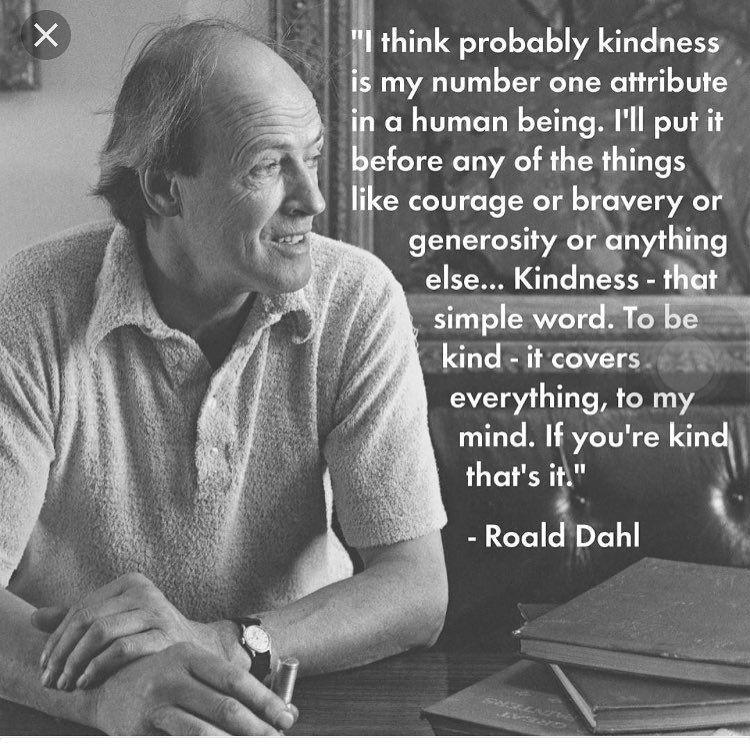 Pin By Joy Tugwell On Quotes Roald Dahl Quotes Kindness Quotes