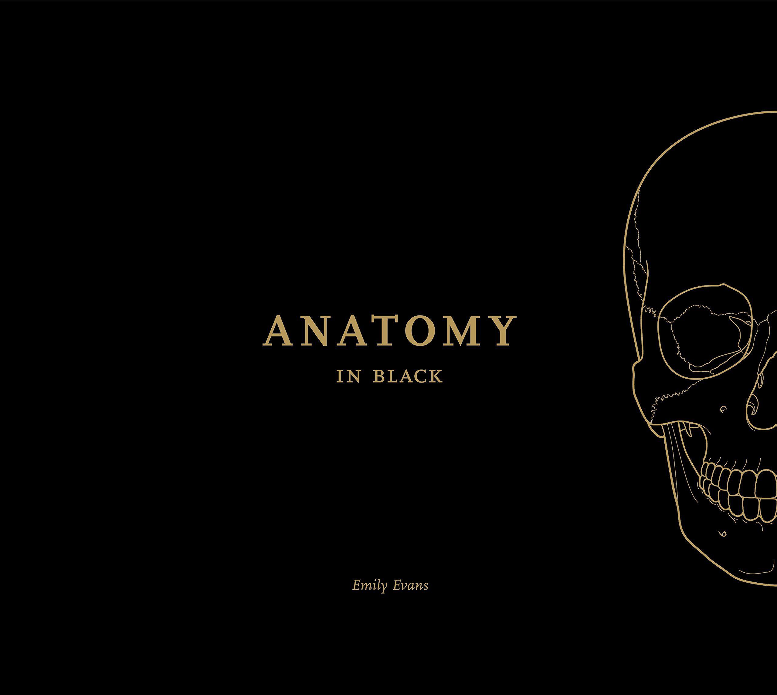Anatomy in black emily evans 9781905367580