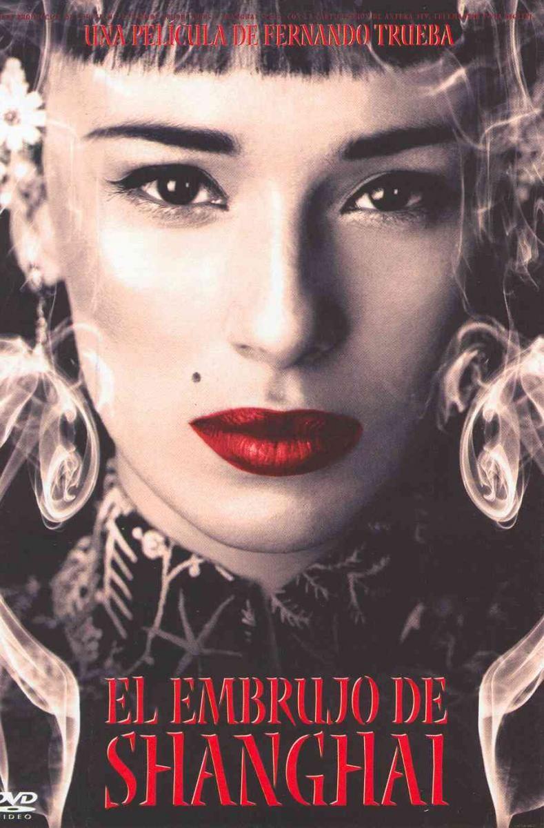 El embrujo de Shanghai (2002) - Fernando Trueba