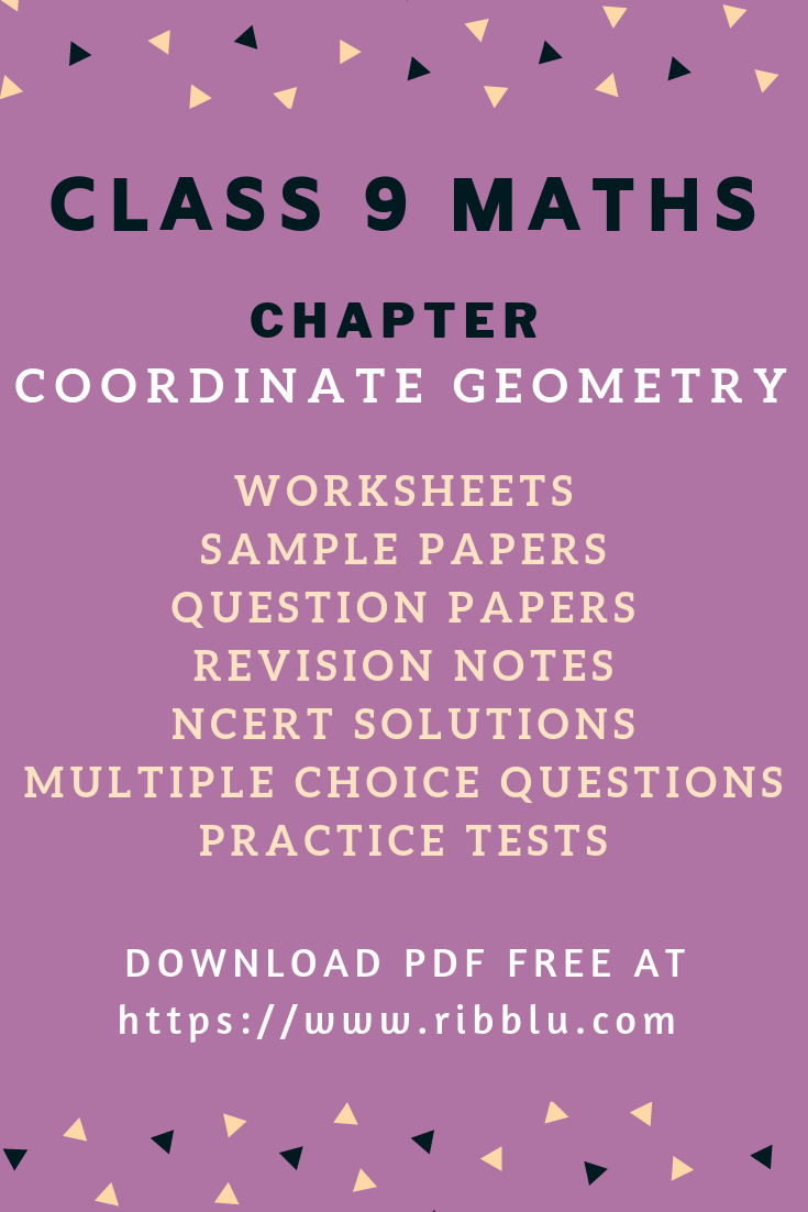 Cbse Class 9 Maths Chapter Coordinate Geometry Sample Papers Ncert Solutions Worksheets Sample Paper Coordinate Geometry Studying Math [ 1102 x 735 Pixel ]