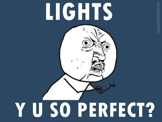 Y U SO PERFECT?