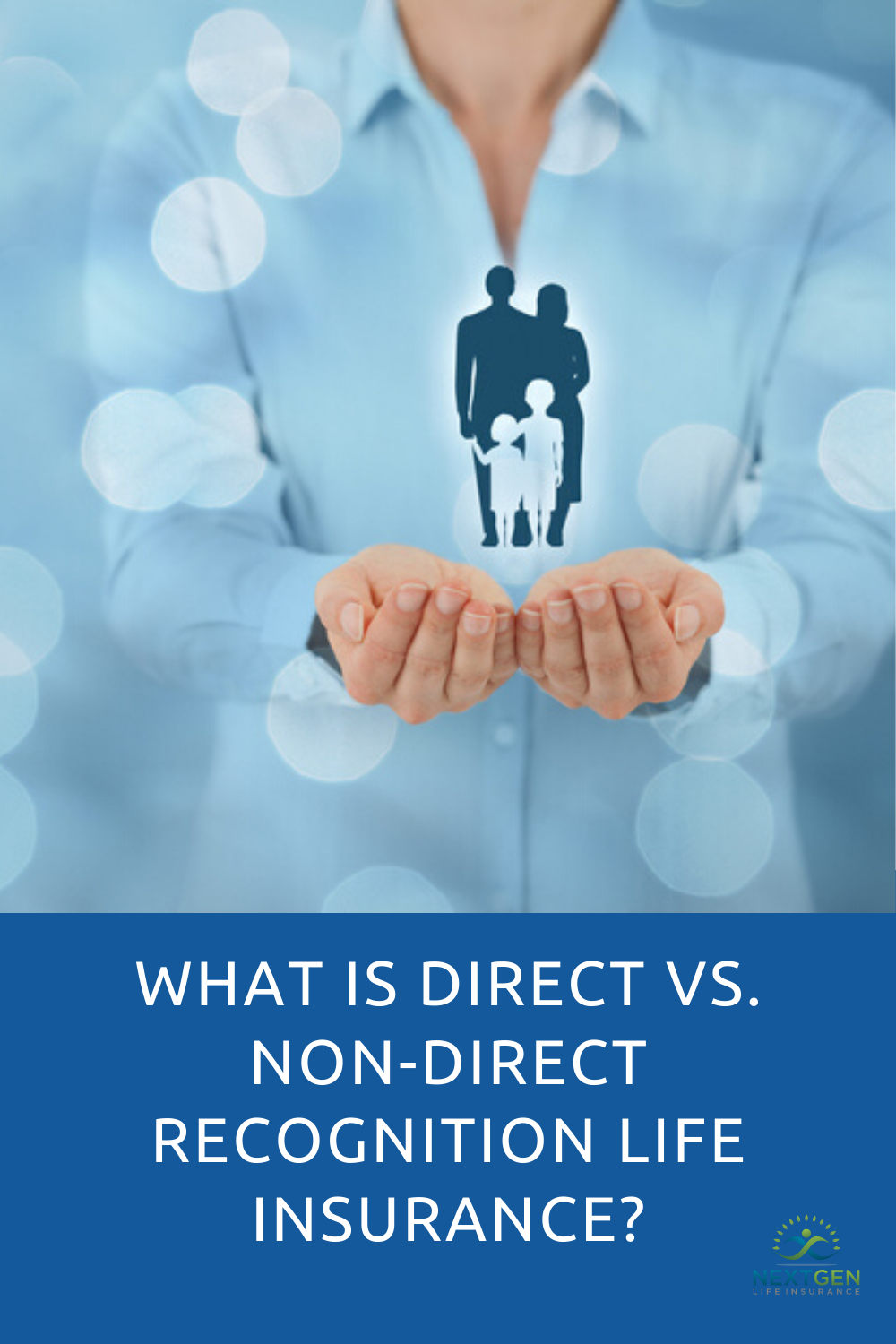 What Is Direct Vs Non Direct Recognition Life Insurance In 2020