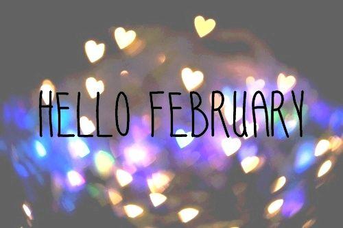 Hello February 3 Hello February Quotes February Quotes February Wallpaper