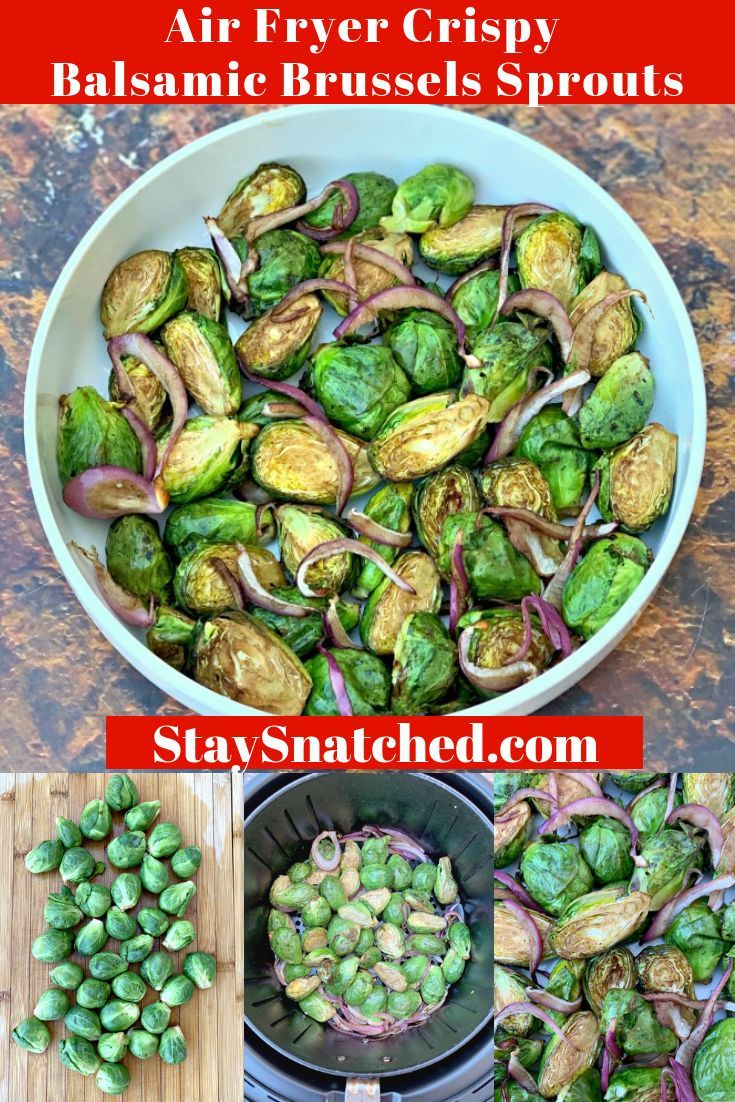 Air Fryer Roasted Crispy Fried Balsamic Brussels Sprouts