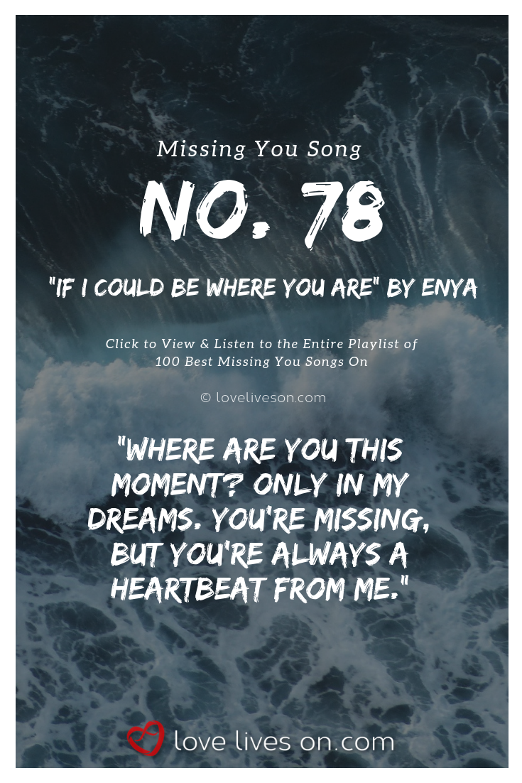 The best missing you songs