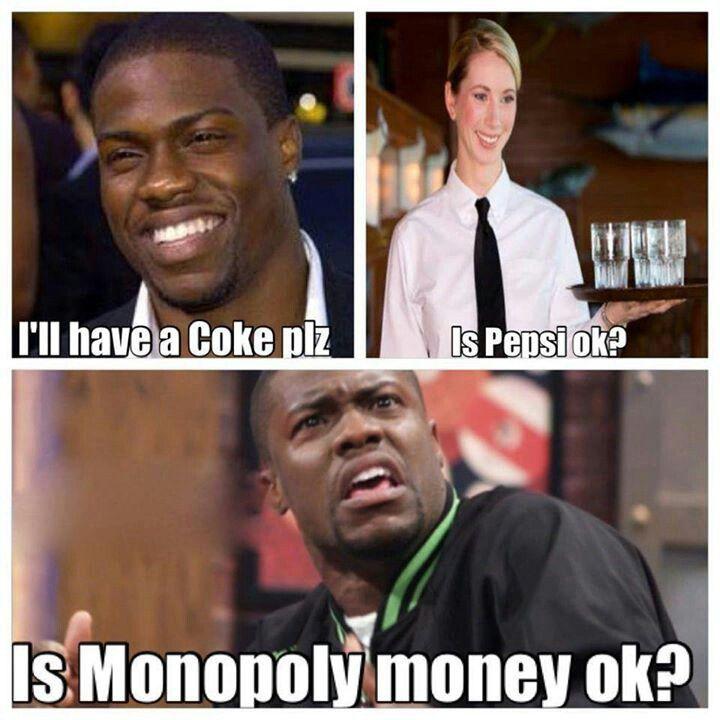 Lol coke is soooo much better!