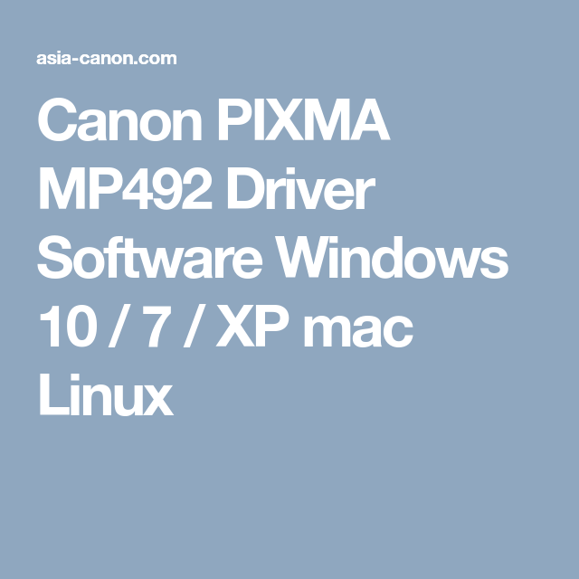 Canon pixma mp492 scanner drivers   printer driver & software.