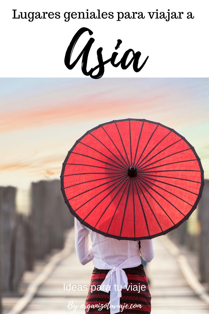 Lugares Geniales Para Viajar Por Asia Asia Viajes Viaje A Asia
