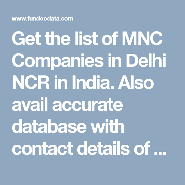 Get the list of MNC Companies in Delhi NCR in India  Also avail