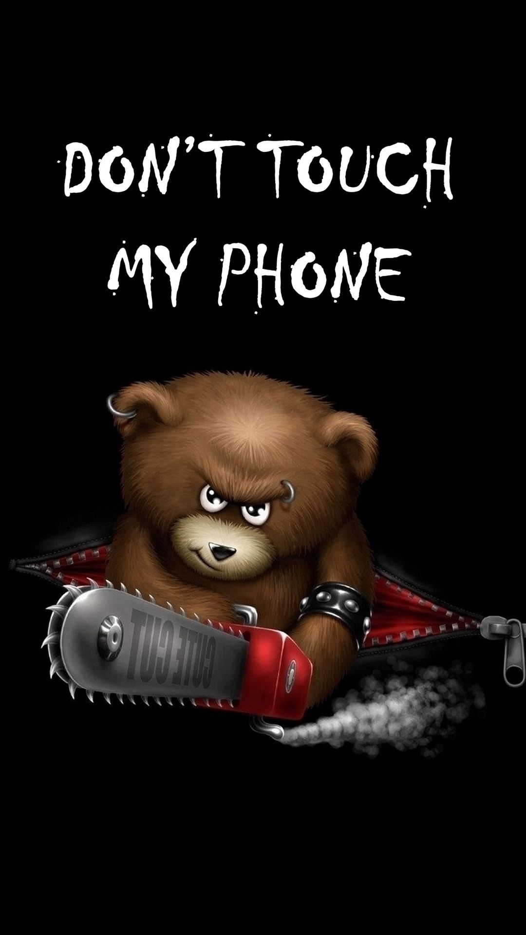Quotes Donu0027t Touch My Phone Black Angry Teddy Bear With Сhainsaw Saw  Piercing Cool Scary HD IPhone 6 Plus Wallpaper