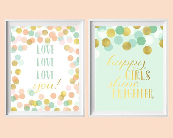 Baby Girl Nursery Printables-Coral Mint Gold Happy Girls Shine Brighter, Love Love Love You Printables-Set of Two