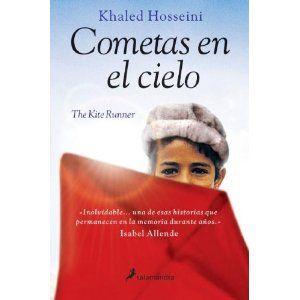Cometas En El Cielo Khaled Hosseini Cómo Podía Ser Yo Para él Como Un Libro Abierto Cuando La Mitad De Las Vec Emotional Books Khaled Hosseini Music Book