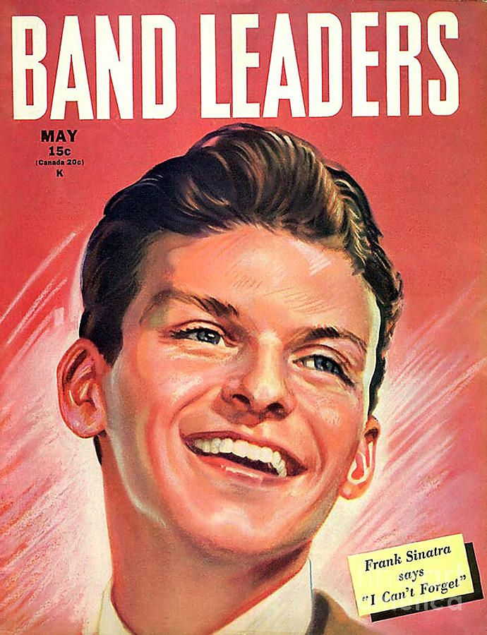 Band Leaders 1945 1940s Usa Frank By The Advertising Archives In 2021 Frank Sinatra Sinatra Dance Magazine