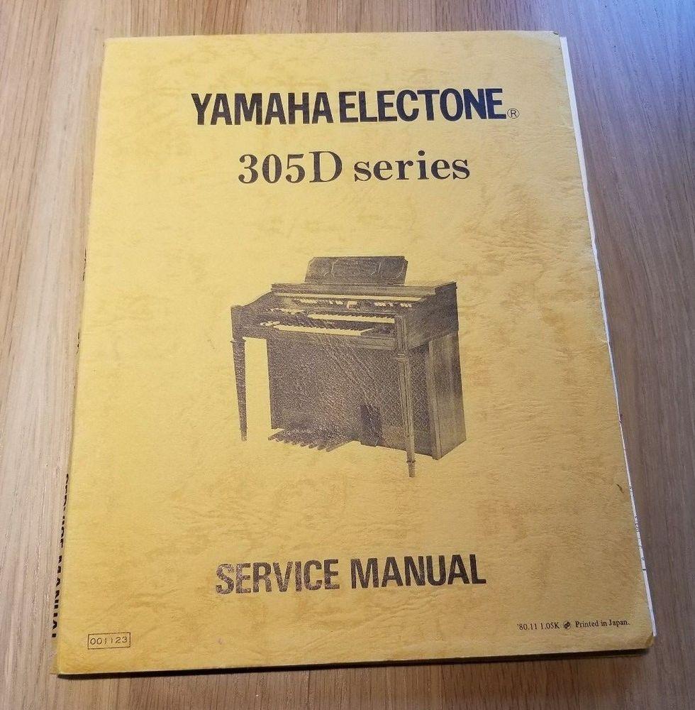 Yamaha Electone 305d Series Service Manual Schematics Yamaha Manual Yamaha Ebay