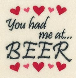 You Had Me At Beer - 4x4 | Words and Phrases | Machine Embroidery Designs | SWAKembroidery.com