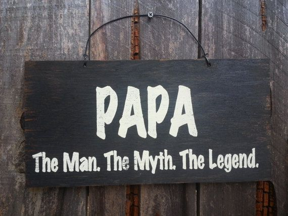 papa gift, papa sign, Papa The Man The Myth The Legend, father's day gift, dad sign, grandpa sign, dad gift, grandpa gift, 54