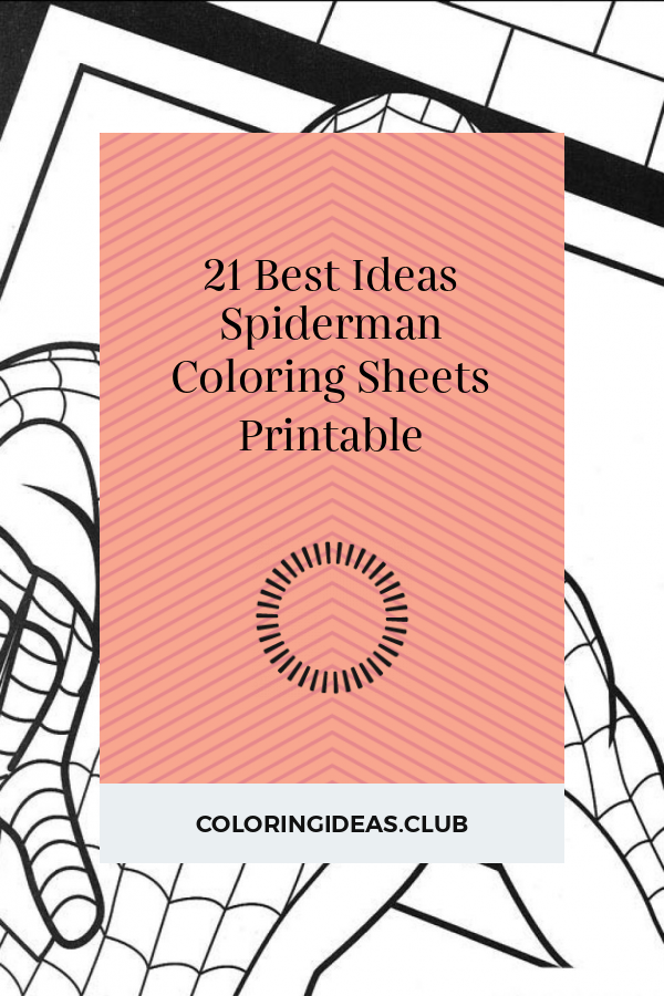 21 Best Ideas Spiderman Coloring Sheets Printable Thanksgiving Coloring Pages Coloring Sheets Preschool Coloring Pages