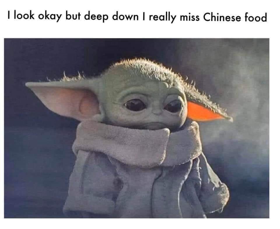 Baby Yoda Miss Chinese Food Yoda Funny Yoda Meme Star Wars Yoda