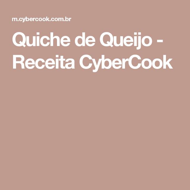 Quiche de Queijo - Receita CyberCook