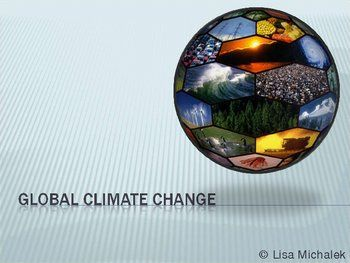 This Global Climate Change PowerPoint Presentation contains a 28 ...
