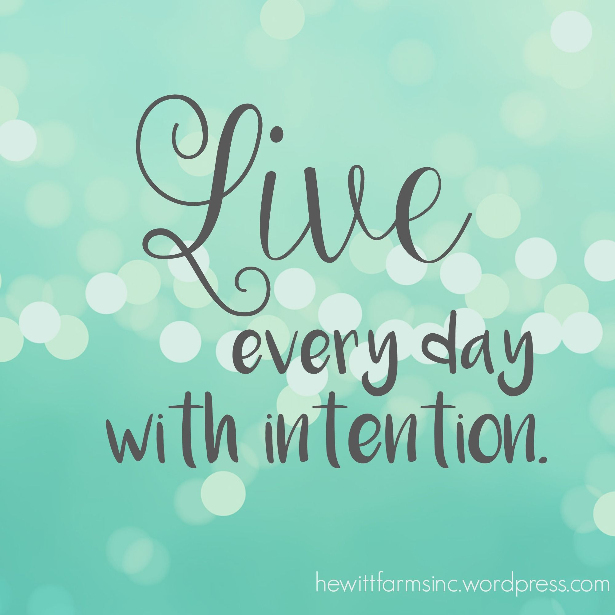 Live life with intention in 2016!