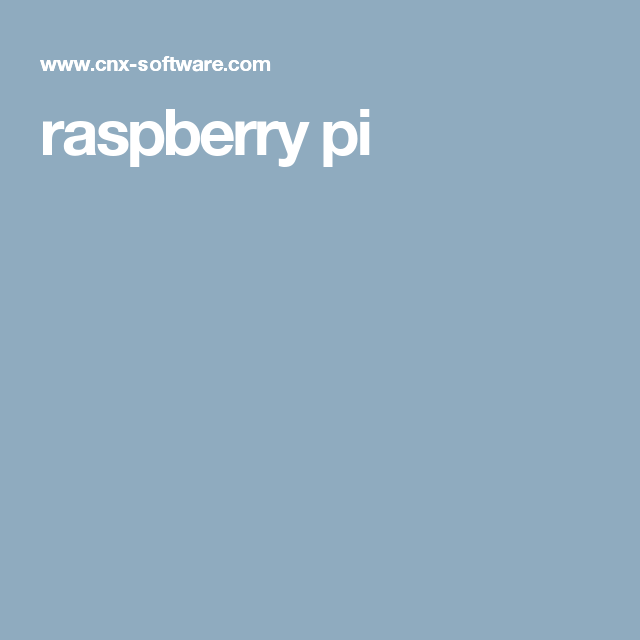 raspberry pi | Raspberry pi | Raspberry, Embedded linux, Software