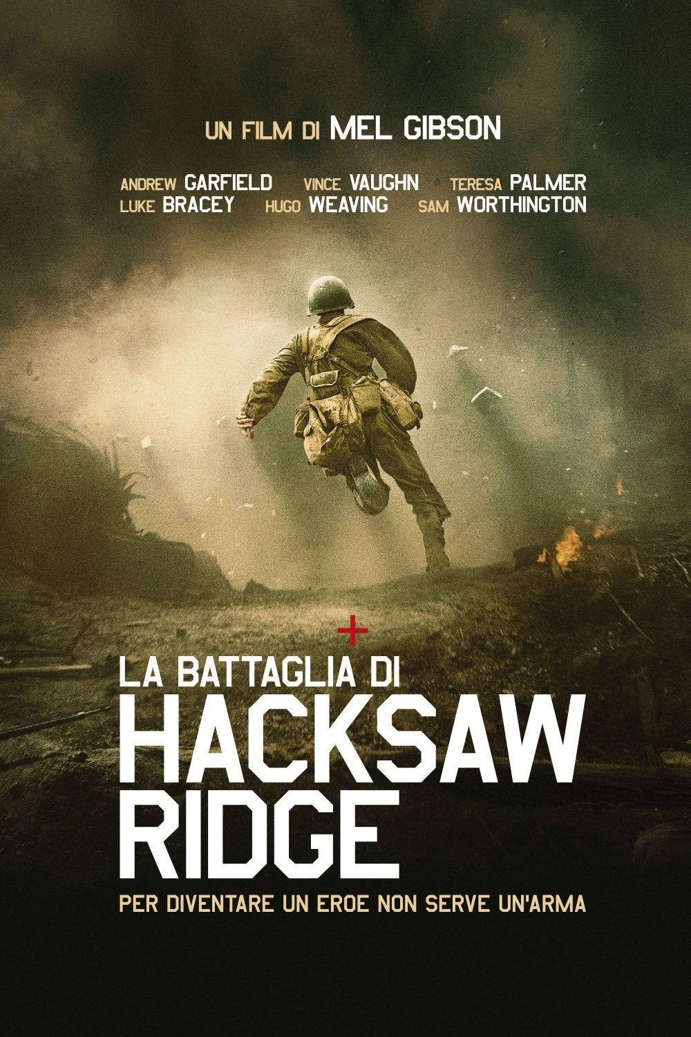 La Battaglia Di Hacksaw Ridge Streaming Film E Serie Tv In Altadefinizione Hd Andrew Garfield Braveheart Vince Vaughn