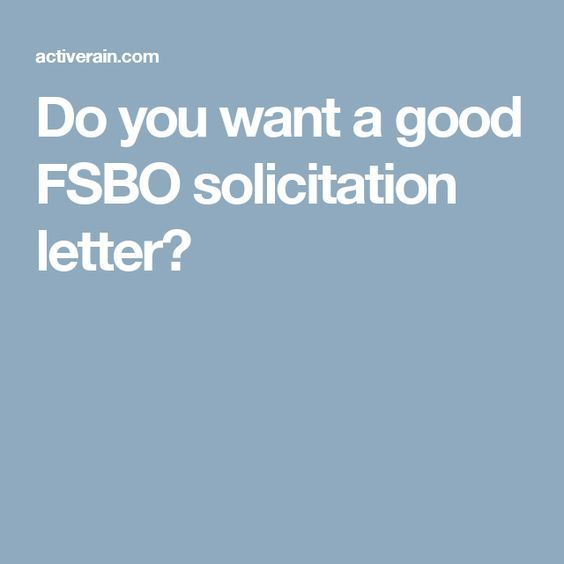 Do You Want A Good Fsbo Solicitation Letter Kim Fsbo Real