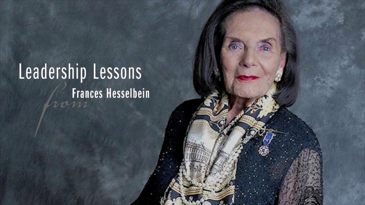 Leadership Lessons from Frances Hesselbein Leadership