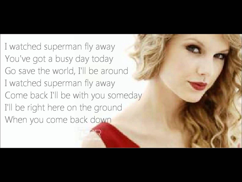 Superman Taylor Swift Lyrics Superman Taylor Swift Taylor Swift Lyrics Taylor Swift Songs