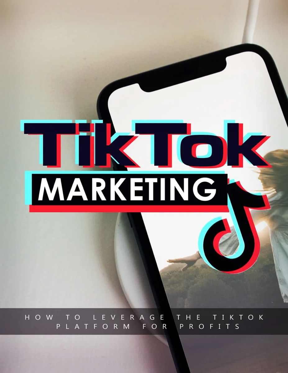 Tiktok Marketing Your Complete Training Guide Marketing Ebook Marketing Online Business