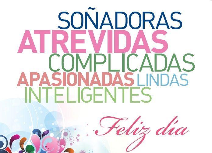 Feliz Dia De La Mujer Dia De Mothers Day Quotes Happy Women Y