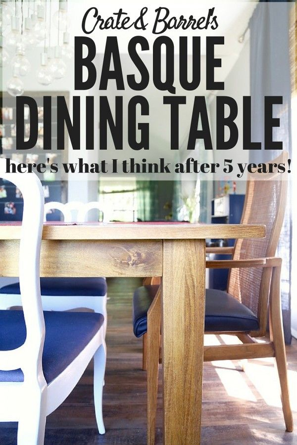 A Review Of The Basque Dining Table From Crate Barrel This