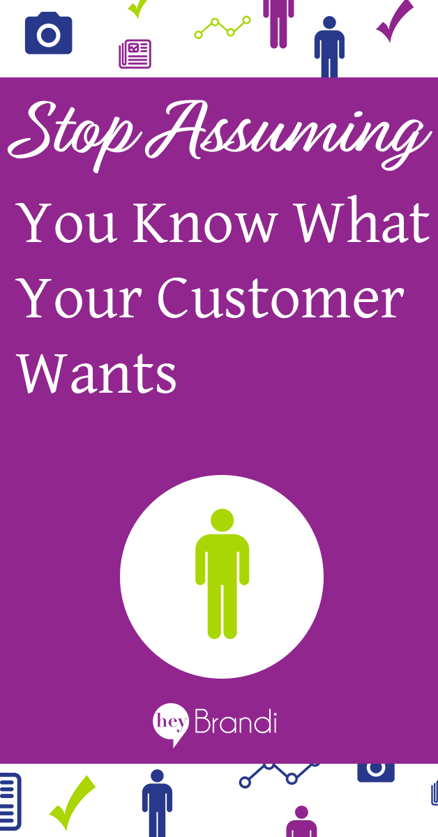 Stop assuming you know what your customer wants. Instead, use these easy tips to do customer interviews from HeyBrandi.com #business #marketing