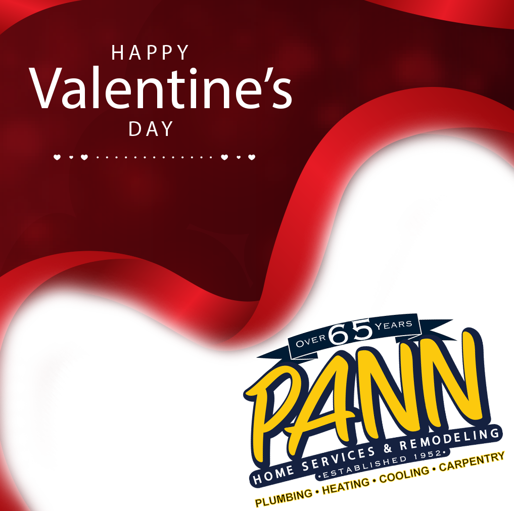 Happy Valentine S Day From All Of Us At Pann Home Services
