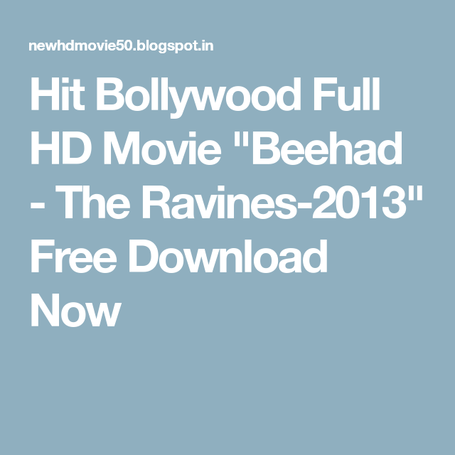 The Beehad The Ravines Full Movie In Hindi Hd Download